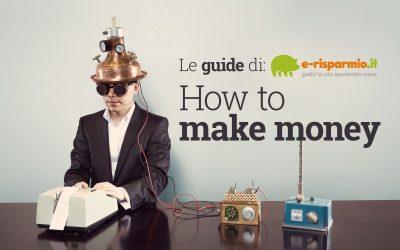Come fare soldi online con 52 metodi diversi