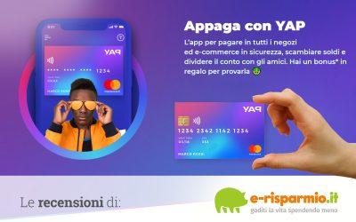 Carta Yap recensione, opinioni e come funziona l'app del conto