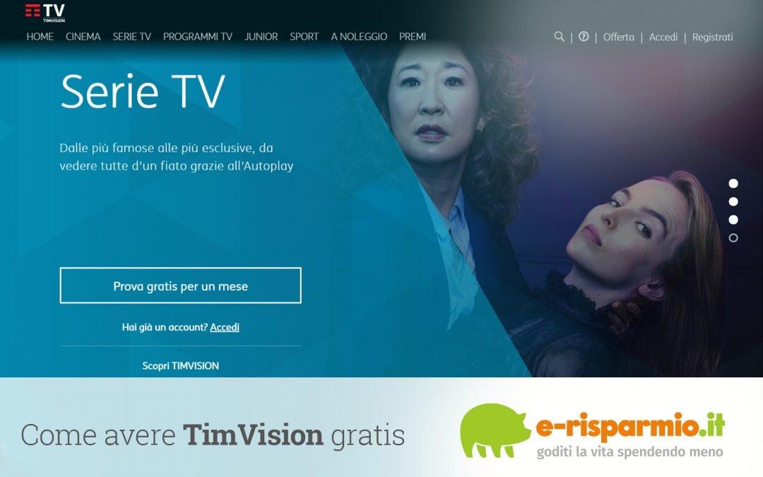 Come avere TimVision gratis