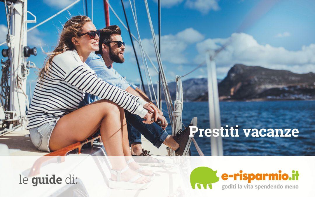 Prestiti per le vacanze: migliori finanziamenti per viaggi a rate