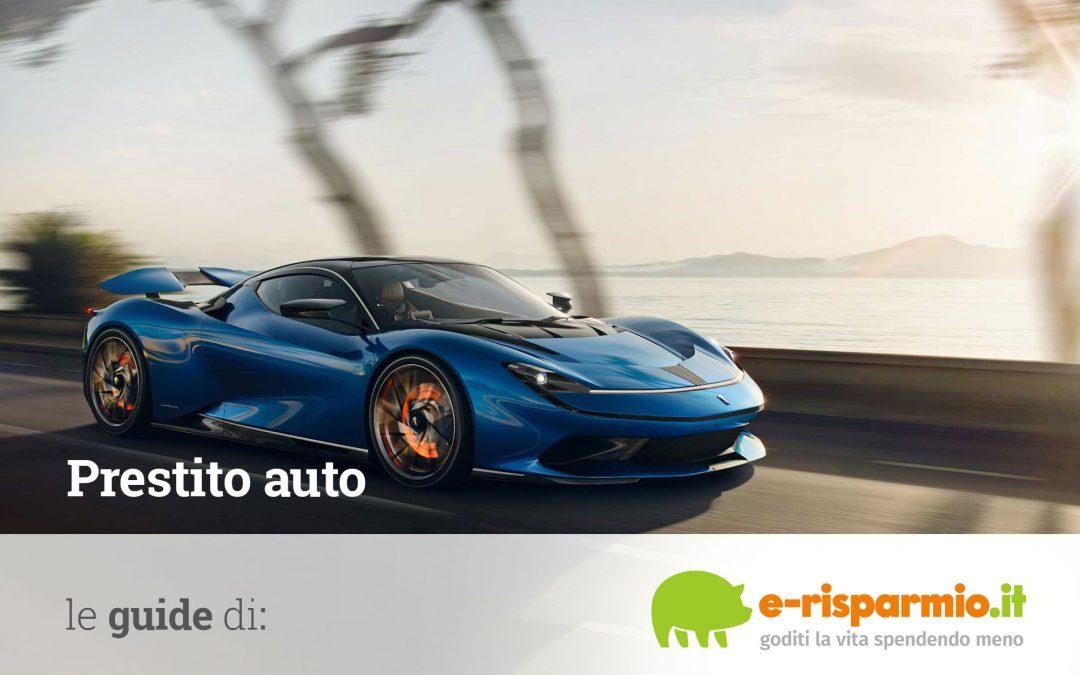Prestito auto nuova e usata confronta migliori finanziamenti on line