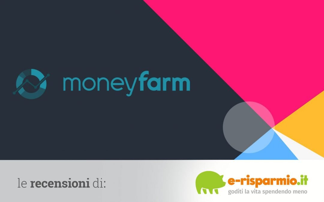 Moneyfarm opinioni e recensioni 2020